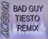Bad Guy Tiesto Remix