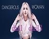Dangerous Woman - Ariana