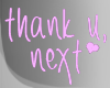.THANK U, NEXT. sign II