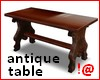 !@ Antique table