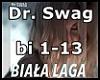 Dr. SWAG - BIAŁA LAGA