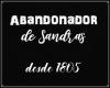 *In* Abandonador