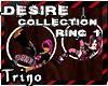 [Trino] - Desire Ring 1
