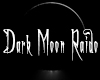 Dark Moon Raido