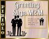 Greeting Sign M2M