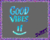 GOOD VIBES PARTICLES