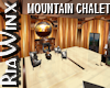 Wx:Mountain Chalet
