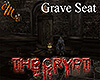 [M] The Crypt Grave Seat