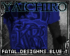 Fatal Desighns Blue T