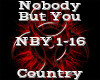 Nobody But You -Country-
