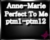 !M!AnneMariePerfectToMe