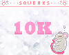 [S]10k Donation sticker