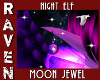 NIGHT ELF MOON JEWEL!