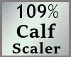 109% Calf Scaler MA