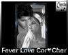 Fever Love Cor Cher