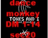dance monkey tones and i