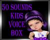 50 Kids Voice Box
