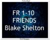 Friends ~ Blake Shelton
