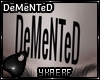 Demented Head Tat M