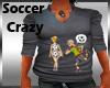 Soccer Crazy shirt