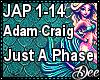 Adam Craig: Just A Phase