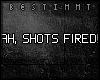 [b] Shots fired