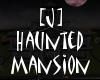 [J] Haunted Mansion