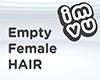 Empty Female Hair