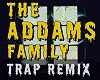 The Addams Family Trap