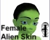 ^j^Female Alien Skin^j^