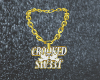CROOKED & SW33T CHAIN