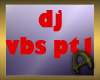 dj vbs pt1