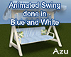 Blue & White Swing Ani