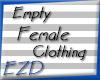 \EZD/Empty Female