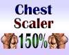 Chest Scaler 150%