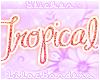 Tropical Nametag