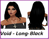 Void- Long - Black