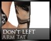 [Nic]Don't (L) Arm Tat