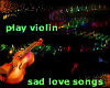 Violin Play Love Song