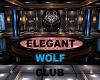 ~ELEGANT~WOLF~CLUB~