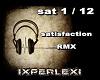satisfaction rmx