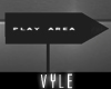 V' Play Area Sign