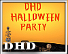 DHD Halloween Party Sign