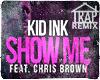 Chris Brown Show Me Trap