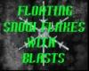 snow flakes w/blasts