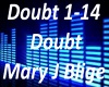 B.F Doubt. Mary J Blige