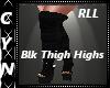 RLL Black Thigh Highs