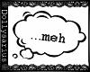 [DS]~Meh Bubble