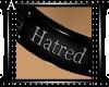 *A* Hatred Collar