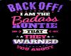 I AM THE BADASS AUNTIE